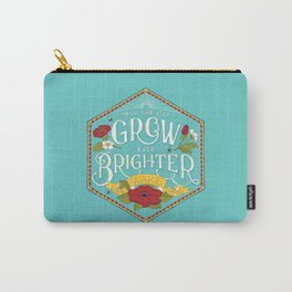 May the Day Grow Ever Brighter Carry-All Pouch