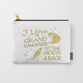 I Love My GrandDaughter to the Moon and Back Carry-All Pouch