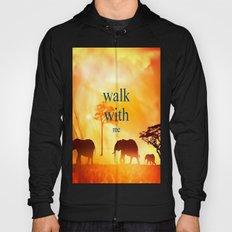 Walk with me Hoody