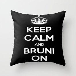 Keep Calm and Bruni On Throw Pillow