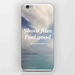 Shoot Film, Feel Good iPhone Skin