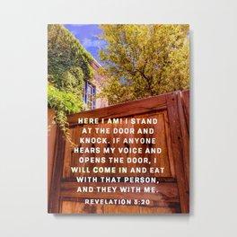 I Stand at the Door Rev 30:20 Metal Print