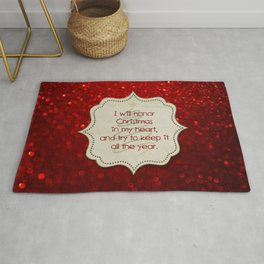 I will honor Christmas in my heart, and try to keep it all the year Rug