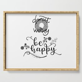 Donut worry, be happy Serving Tray