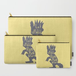 Let the Wild Rumpus Start Carry-All Pouch