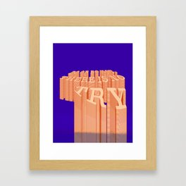DO OR DO NOT, THERE IS NO 'TRY' Framed Art Print
