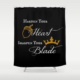 Harden Your Heart Shower Curtain