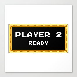 PLAYER 2 READY Canvas Print