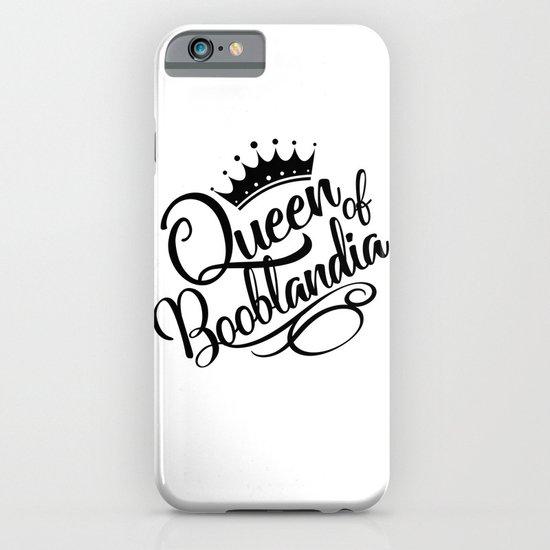 Queen of Booblandia iPhone & iPod Case