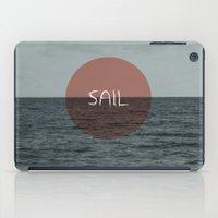 sail iPad Cases featuring Sail by Carla Talabá