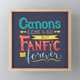 Fanfic is Forever Framed Mini Art Print