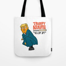 Trumpy by Nature Tote Bag