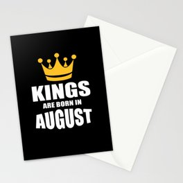 Kings are born in August birthday quote Stationery Cards