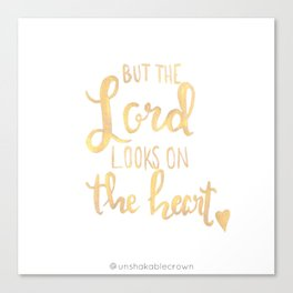 The Lord Looks On The Heart Canvas Print