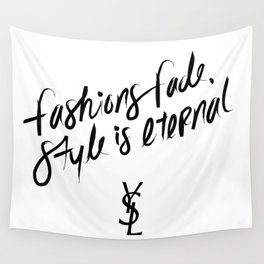 Style is Eternal Wall Tapestry