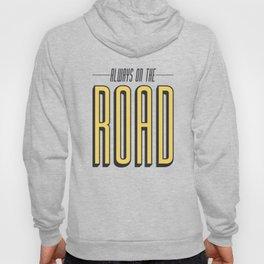 Always On The Road Hoody