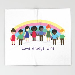 Love always wins Throw Blanket
