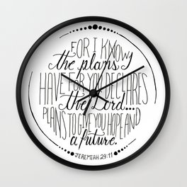 Hand Written Typography of Jeremiah 29:11 Wall Clock