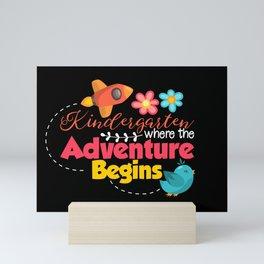 Kindergarten Where The Adventure Begins - Student & Teacher Mini Art Print