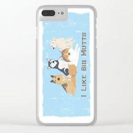 I Like Big Mutts Clear iPhone Case