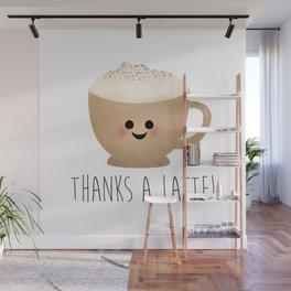 Thanks A Latte Wall Mural