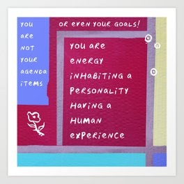 Having a Human Experience Art Print