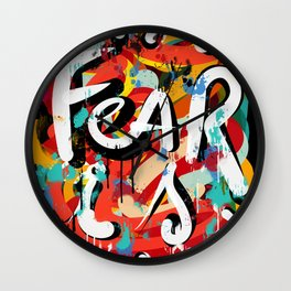 Fear is: Street Art Graffiti Writing Urban Fashion Wall Clock
