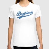 boyfriend T-shirts featuring Boyfriend Stuff by Oikiden