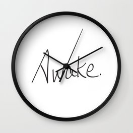 Awake. Wall Clock