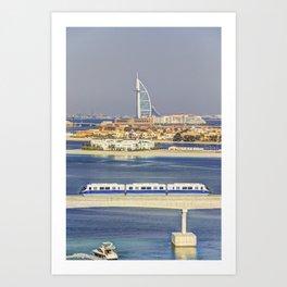 Burj Al Arab and Palm Jumeirah Monorail Art Print