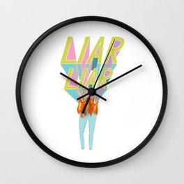 Liar, Liar, Pants on Fire Wall Clock