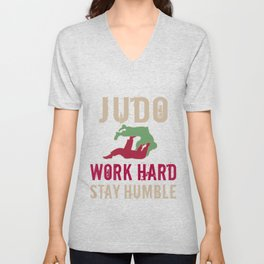 Classic Judo Sayings Gift Work Hard Stay Humble Unisex V-Neck