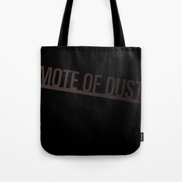 Mote of Dust Sunbeam Logo Tote Bag