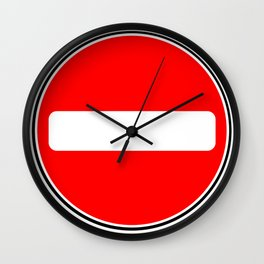 No Entry Sign Wall Clock