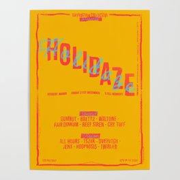 Holidaze Gig Poster Poster