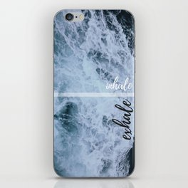 Ocean Inhale exhale wallpaper waves iPhone Skin
