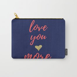 Love You More - Navy Coral Gold Carry-All Pouch