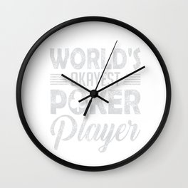 World's Okayest Poker Player Distressed Wall Clock