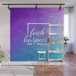 Fuck burpees -  full color Wall Mural