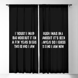 Bad Mood Funny Quote Blackout Curtain
