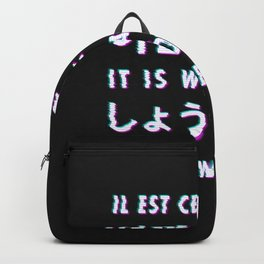 It is what it is - Typography Backpack