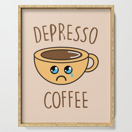 Depresso Coffee, Funny, Quote, Coffee Serving Tray