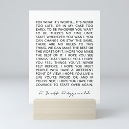 Life quote For what it's worth F. Scott Fitzgerald Quote Poster Mini Art Print
