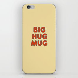 Big Hug Mug iPhone Skin