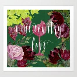 Wine Country Love Art Print