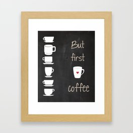 But First Coffee Black and White Print, Kitchen Art Printable, Wall Decor Print Typography Poster Di Framed Art Print