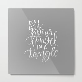 Don't get Your Tinsel in a Tangle Metal Print