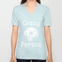 Crazy Dog Person Unisex V-Neck