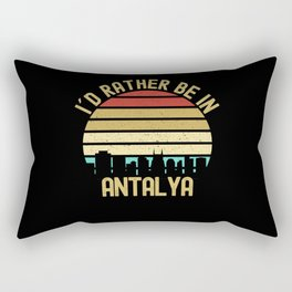 I Would Rather Be In Antalya City Rectangular Pillow