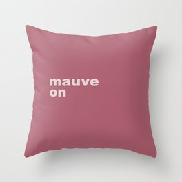 Mauve On Throw Pillow
